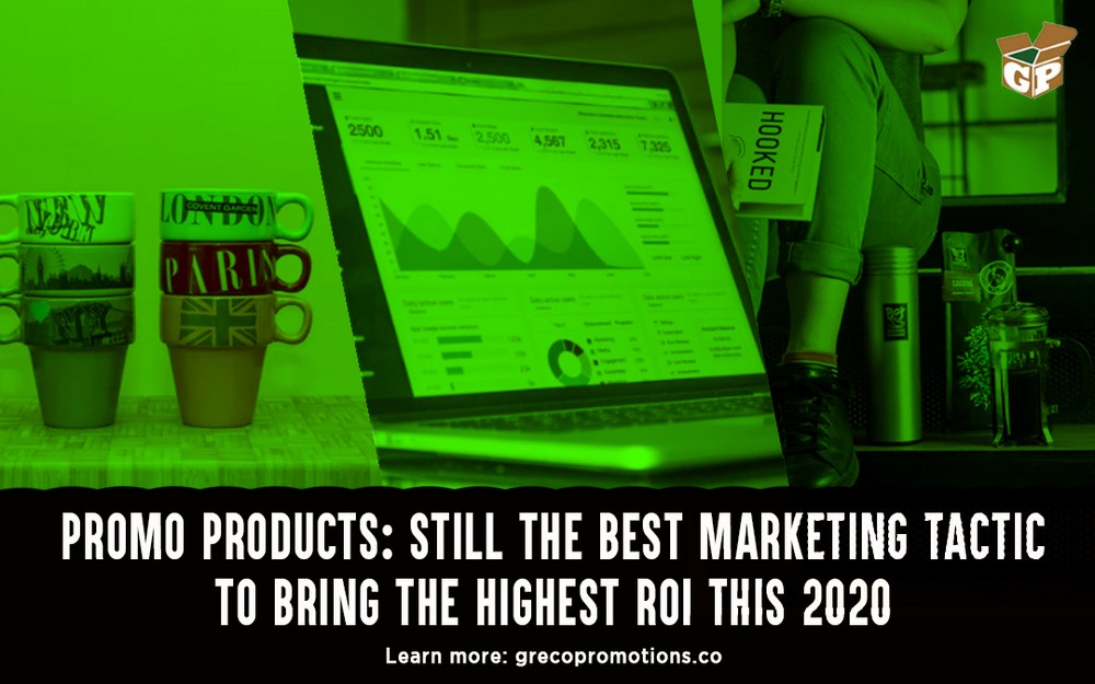 Promo Products: Still the Best Marketing Tactic to Bring the Highest ROI this 2020