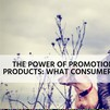 The Power of Promotional Products: What Consumers Say