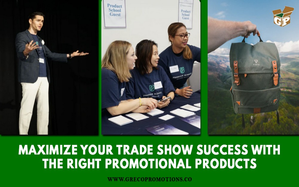 Maximize Your Trade Show Success with the Right Promotional Products