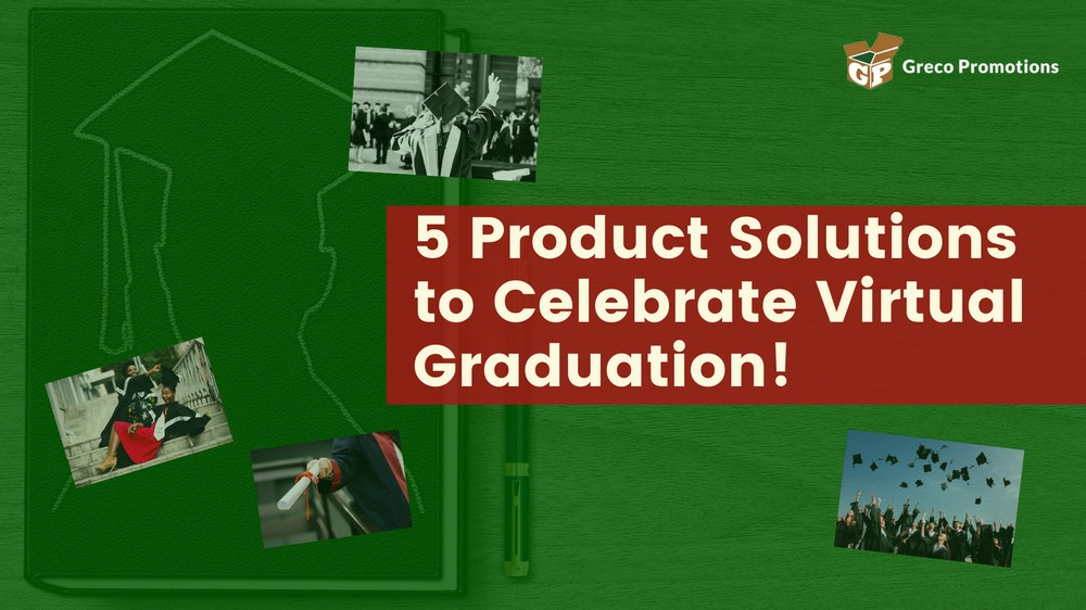 5 Product Solutions to Celebrate Virtual Graduation